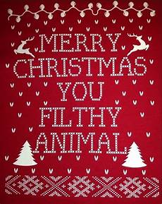 merry christmas you filthy animal pictures photos and images for facebook pinterest