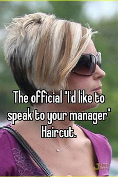 the official quot i d like to speak to your manager quot haircut