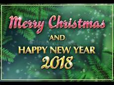 a very merry christmas and happy new year 2018 youtube