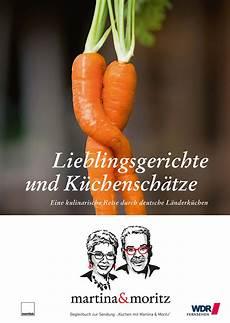Martina Und Moritz Privat - lieblingsgerichte und k 252 chensch 228 tze martina und moritz