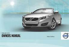 how to download repair manuals 2012 volvo c70 security system 2012 volvo c70 owner s manual wiki ownermanual