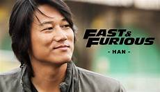 fast and furious han did you fast the furious character han has a