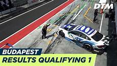 Highlights Results Qualifying 1 Dtm Budapest 2018