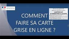Comment Faire Sa Carte Grise Ants 2018