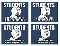 Meme Bathroom Passes by Back To School Meme Bathroom Passes