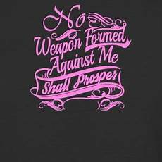 shop no weapon formed against me shall prosper t shirts online spreadshirt