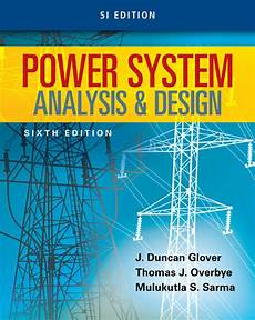 power system analysis and design si edition