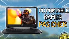 pc portable gamer pas cher special fortnite 2018