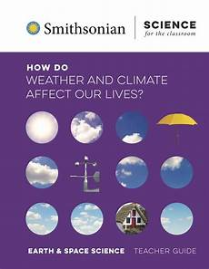5 present weather and climate how do weather and climate affect our lives smithsonian