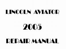 car service manuals pdf 2005 lincoln aviator interior lighting 2005 lincoln aviator repair manual
