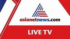 news live tv asianet news live tv 24 7 malayalam news live