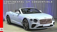 2019 bentley continental gt convertible bentley continental gt convertible 2019