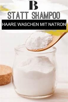 Haare Waschen Mit Natron - haare waschen mit natron der shoo ersatz haare