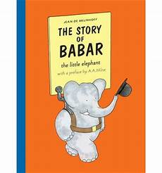 classic children s books elephant the story of babar jean de brunhoff 9781405238182