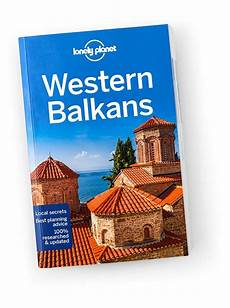 western usa travel guide lonely planet us western balkans travel guide lonely planet us