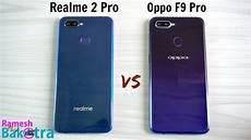 realme 2 pro oppo f9 pro speedtest and camera comparison youtube