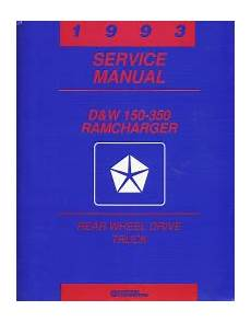 service and repair manuals 1993 dodge ramcharger head up display 1993 dodge ramcharger d w 150 350 rear wheel drive truck service manual