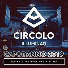 illuminati romana capodanno circolo degli illuminati 2019 roma org
