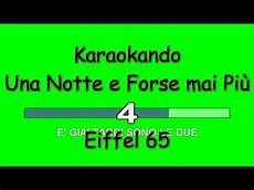 una notte in italia testo karaoke italiano una notte e forse mai pi 249 eiffel 65