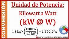 Convertir De Kilowatt A Watt Kw A W
