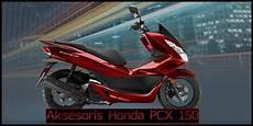 Variasi Motor Honda Pcx 150 by 10 Aksesoris Honda Pcx 150 Terbaik Variasi Gaya Baru