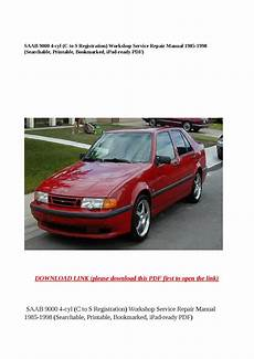 download car manuals pdf free 1986 saab 9000 lane departure warning saab 9000 4 cyl c to s registration workshop service repair manual 1985 1998 searchable