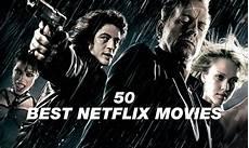 Beste Netflix Filme - the 50 best on netflix right now highsnobiety