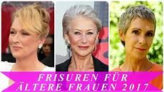 Frisuren F 252 R 228 Ltere Frauen 2017