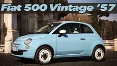 fiat 500 oldtimer nuova fiat 500 vintage 57 il ritorno di un mito