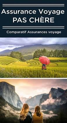 assurances pas cher assurance voyage pas cher comparatif 2018 voyage tips