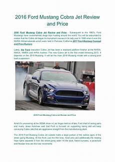 mustang cobra jet price 2016 ford mustang cobra jet review and price