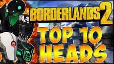 best heads top 10 best quot zer0 heads quot best heads in borderlands 2 bl2