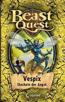 beast quest vespix stacheln der angst band 36 adam