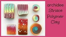 Polymer Clay Tutorial Murrine A Spirali E Strisce