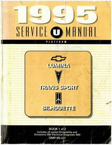 car manuals free online 1995 pontiac trans sport user handbook 1995 chevrolet lumina pontiac trans sport oldsmobile silhouette service manual book 1 of 2 used