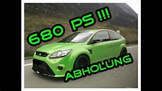 680 ps ford focus rs mk2 by beast factory teil1 abholung