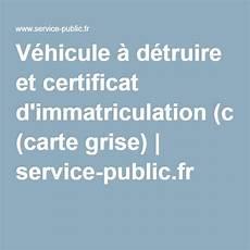 estimation carte grise voiture v 233 hicule 224 d 233 truire et certificat d immatriculation carte grise service fr voiture