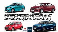 suzuki de auto suzuki autos 2017 colombia youtucars autom 243 viles todos