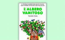 l albero vanitoso l albero vanitoso di nicoletta costa la condivisone oltre