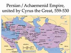 the great empire ppt achaemenid empire united by cyrus the