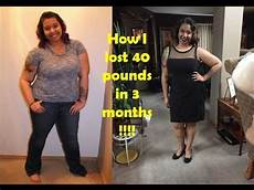 How I Lost 40 Pounds In 3 Months