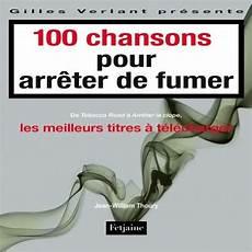 Livre Gt 100 Chansons Pour Arr 234 Ter De Fumer