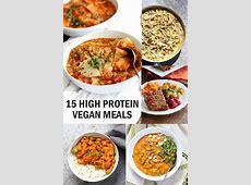 15 High Protein Vegan Meals   Vegan Richa