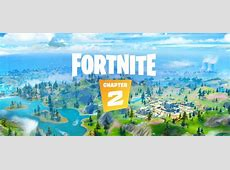 Fortnite Chapter 2 Arrives with New Location, Updated