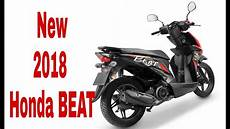 Modifikasi Honda Beat Injeksi 2018 by New 2018 Honda Beat New Upcoming Scooter In 2018