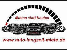 Auto Langzeit Miete Mieten Statt Kaufen Der Trend Der