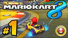 Mario Kart 8 Gameplay Part 1 W Ali A Cup