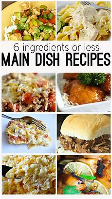 6 ingredients or less main dish recipes food recipes food 6 ingredient recipe