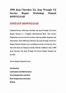 manual repair free 1995 jeep cherokee parental controls 1995 jeep cherokee xj jeep wrangle yj service repair workshop manual download by