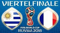 Malvorlagen Fifa Fussball Wm 2018 Fussball Wm 2018 183 Viertelfinale 183 Uruguay Frankreich